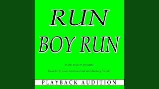 Run Boy Run (In the Style of Woodkid) (Karaoke Version With Backing Vocals)