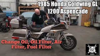 1985 Honda Goldwing GL 1200 Aspencade, Change Oil, Oil Filter, Air Filter, Fuel Filter