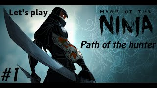 Mark of the ninja: Let's play the path of the hunter episode #1