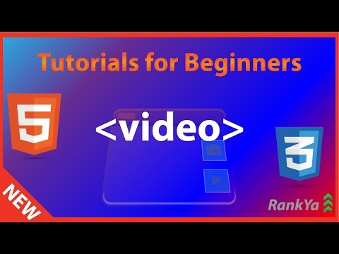 HTML5 Tutorials For Beginners HTML5 Video