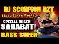 Ot Scorpion Sungai Batang - Dj Sahabat