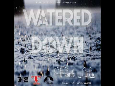 Frank Lini - Watered Down
