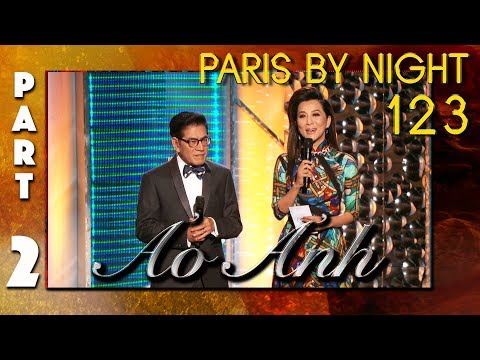 "Paris By Night 123 ""Ảo Ảnh"" (Full Program"