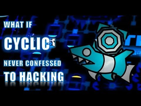 [GD Theories #11] What if Cyclic Never Confessed to Hacking?