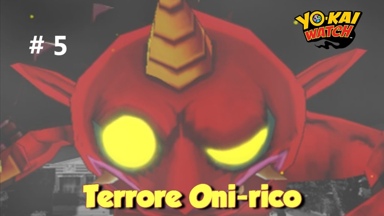 Il terrore oni rico yo kai watch episodio 5 youtube
