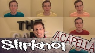 SlipKnoT aCapella!  - Psychosocial acapella - A Cover Tribute Parody By Dan-Elias Brevig.
