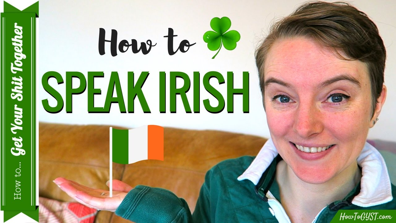 How to talk like a irish person
