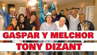 Tony Dizant - GASPAR Y MELCHOR 4K (Official Video)
