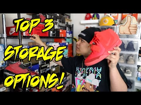 TOP 3 WAYS TO STORE YOUR SNEAKERS!!!