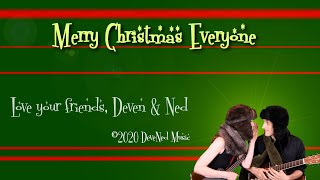 MERRY CHRISTMAS EVERYBODY by Deven Green and Ned Douglas
