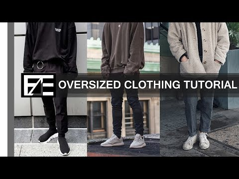 How to | Style Oversized Clothes