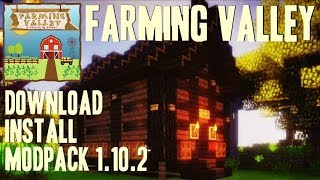 FARMING VALLEY MODPACK 1.10.2 minecraft - how to download and install Farming Valley