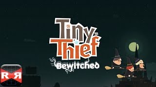 Tiny Thief: Bewitched - iPad Mini Retina Gameplay (First run-unedited)
