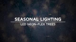 LED Neon Flex Trees | Product Spotlight