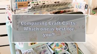 Comparing Craft Carts - Which one is best for you?