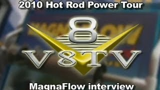 MagnaFlow 2010 Hot Rod Power Tour Interview Video V8TV