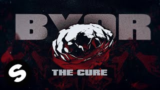 Download BYOR - The Cure (Official Lyric Video)