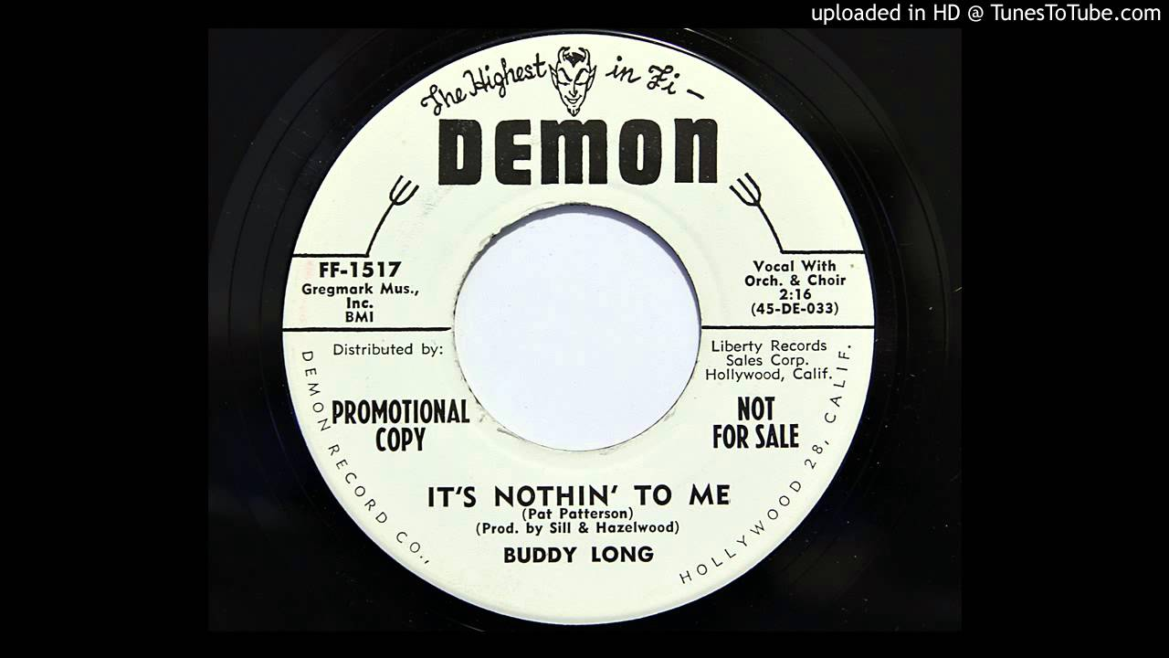 Buddy Long It S Nothin To Me Demon 1517 1959 Lee