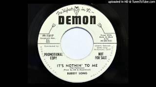 Buddy Long - It's Nothin' To Me (Demon 1517) [1959 Lee Hazlewood prod.]