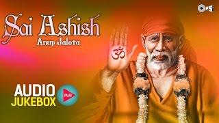 Superhit sai baba bhajans by anup jalota - sai ashish | hindi bhajan collection