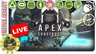 Apex Construct (live) [♥][♥][♥][♥][♥] - Top Action VR Adventure [Let's Play]