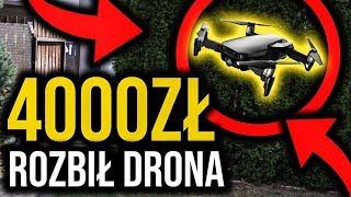 ROZBIŁ DRONA ZA 4000ZŁ?