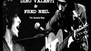 DINO VALENTI & FRED NEIL - I