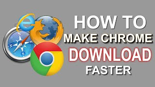Speed up google chrome download speed up to 5 times faster (2018)