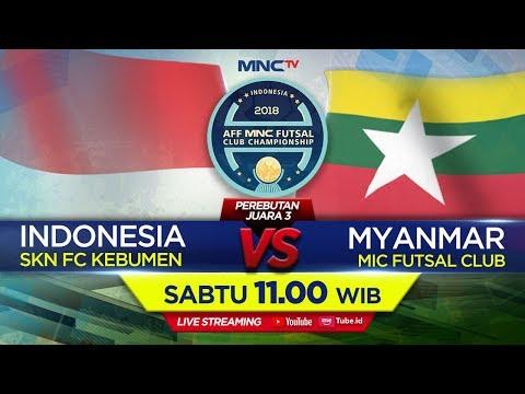 Skn Fc Indonesia Vs Mic Futsal Myanmar Pen   Aff Mnc Futsal Club Championship Mnctv Official