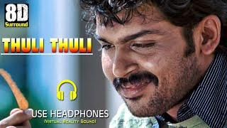 Thuli Thuli Mazhaiyaai 8D Audio Song in Paiyaa | Singers:Tanvi Shah & Haricharan | Music:Yuvan
