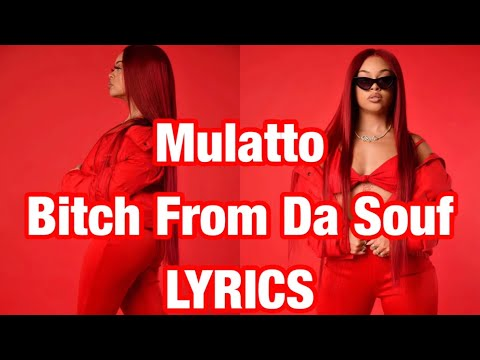 Mulatto – Bitch From Da Souf LYRICS