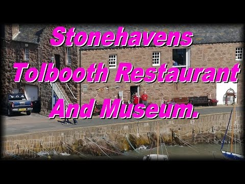 STONEHAVEN TOLBOOTH RESTAURANT, MUSEUM & A FAST ROAD RUN