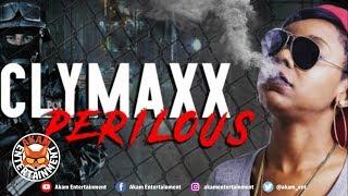 Clymaxx - Perilous [Darkness Rise Riddim] January 2019
