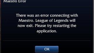 How to Fix Maestro Error League Of legends work 100% 2016 4 Way
