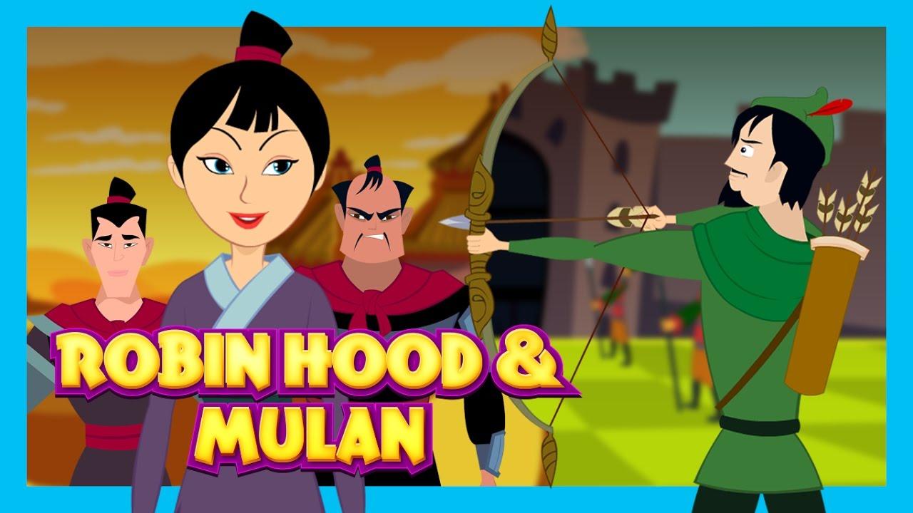 Robin Hood And Mulan Brave Kids Stories Tia And Tofu Stories
