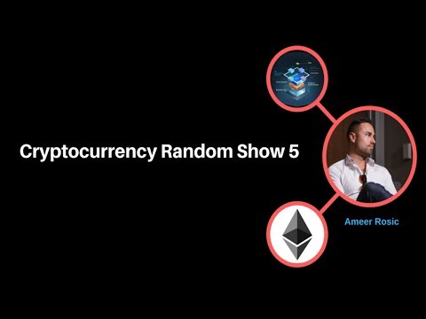 Cryptocurrency Random Show 5