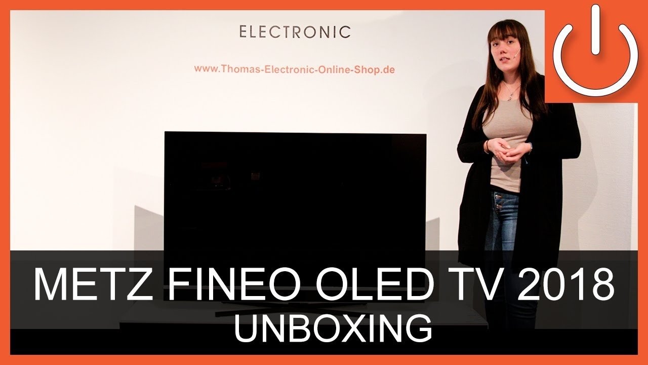 metz fineo 55 tx89 oled unboxing thomas electronic online shop youtube. Black Bedroom Furniture Sets. Home Design Ideas