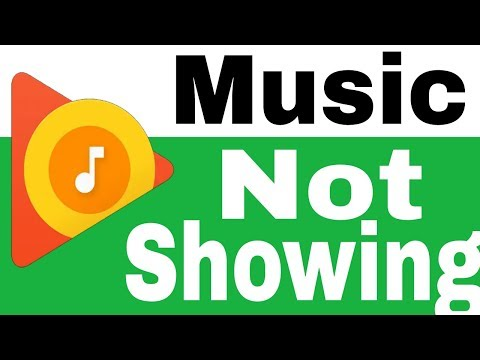 How To Fix Google Play Music Not Showing Songs Mp3