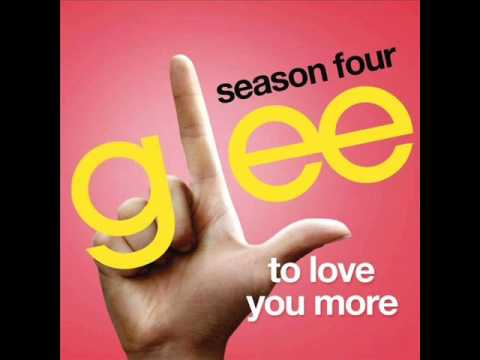 To Love You More - Glee (DOWNLOAD)