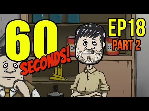 60 Seconds - Ep. 18 - Part 2 - OVER 100 DAYS ★ Let's Play 60 Seconds!