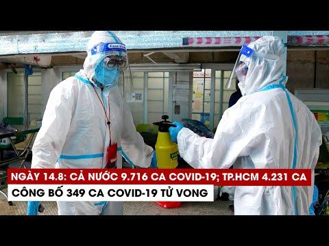Ngày 14/8: Cả nước 9.716 ca Covid-19, 4.247 ca khỏi; riêng TP.HCM 4.231 bệnh nhân