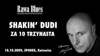 Shakin Dudi - Za 10 trzynasta (live)