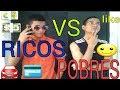 RICOS VS POBRES