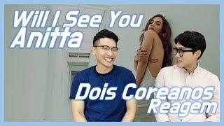 Baixar Reagindo Will I See You - Poo Bear feat. Anitta | Dois Coreanos