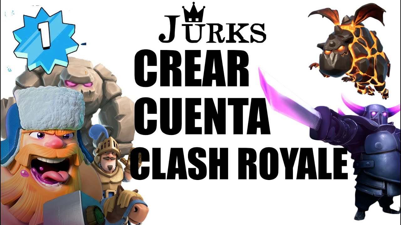 Como Crear Una Cuenta Nueva Clash Royale 2020 Youtube