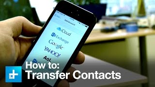 How to Transfer Contacts Between iOS and Android