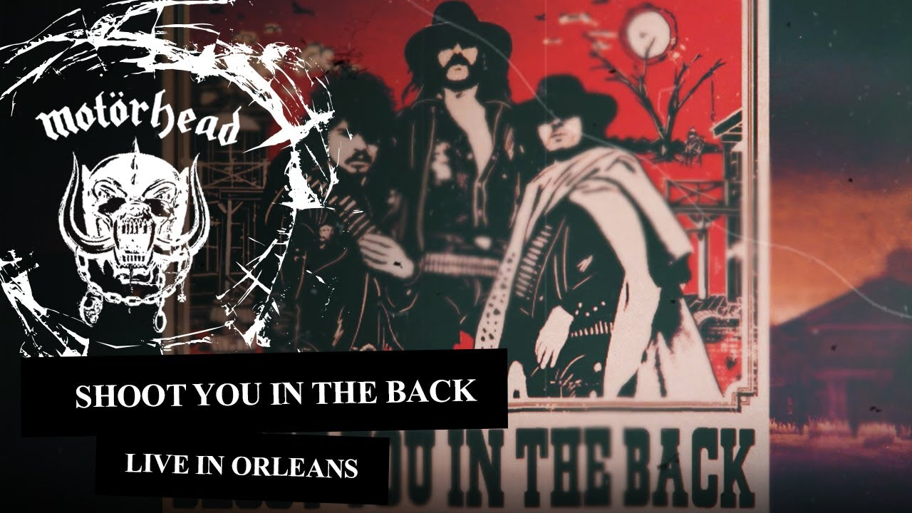 Motörhead – Shoot You In The Back - Live in Orleans, 1981 (Lyrics Video)