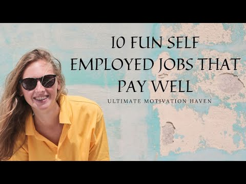 10 most fun self employed jobs tht pay well