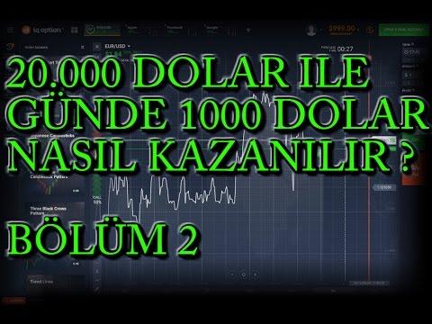 20.000 Dolar Ile Günde 1000 Dolar Nasıl Kazanılır ? # 2.Bölüm