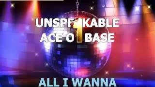 Ace Of Base Unspeakable караоке